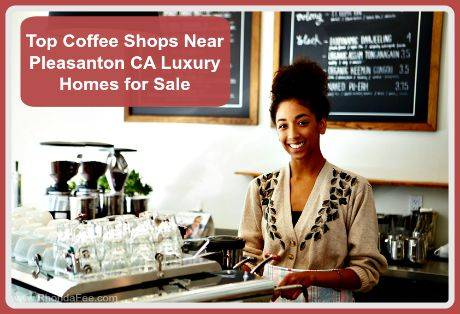 Top coffee shops near pleasanton ca luxury homes for sale for Best home builders near me