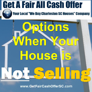 Options When Your House is not Selling