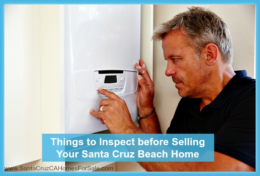 Don't forget to take care of these 5 fixes when you sell your Santa Cruz CA beach home!