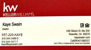 Business card updates for 2015 kaye swain roseville ca realtor used to use this business card reheart Image collections