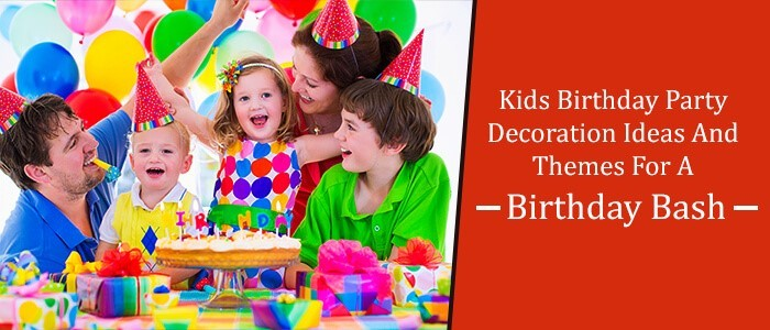 kids birthday party decoration ideas and themes for a f