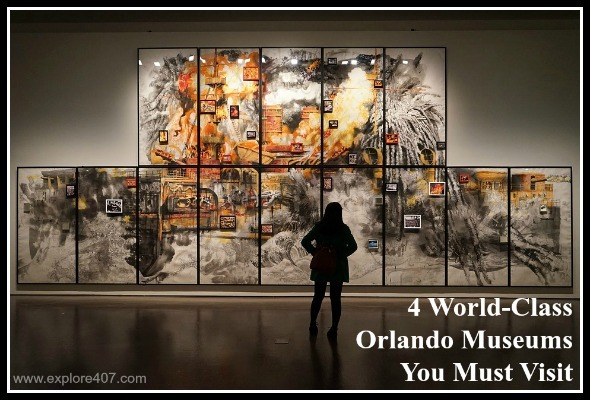 4 World-Class Orlando Museums You Must Visit