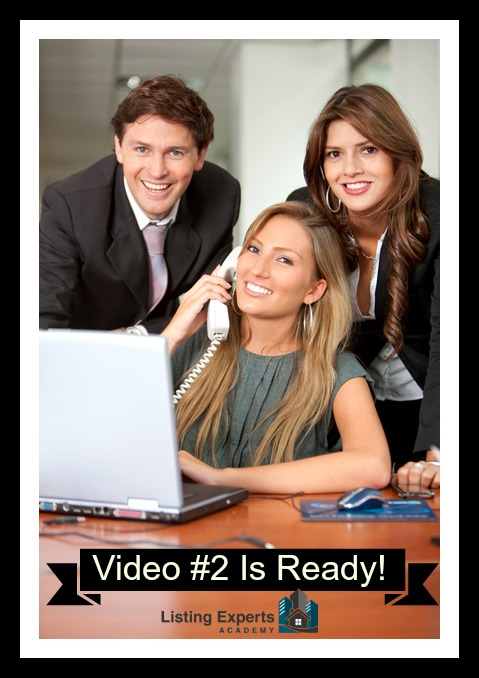 Video # 2 is ready for Listing Experts Academy! - Real Estate Training by Katerina Gasset