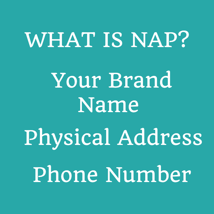 NAP is your name address and phone number for your brand on the SEO and internet