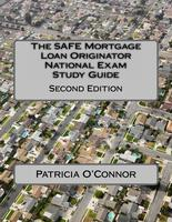 The safe mortgage loan originator national exam study guide second edition